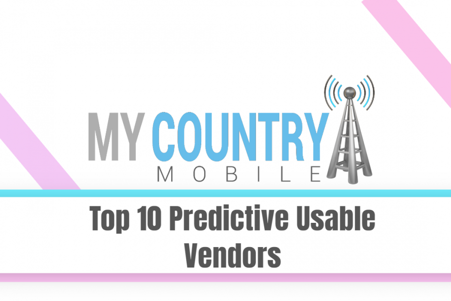 Top 10 Predictive Usable Vendors - My Country Mobile